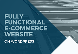I will create a fully functional e-commerce website for your business