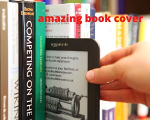 I will do book cover design, kindle book cover or ebook cover
