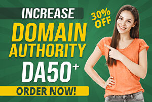 I will Increase MOZ Domain Authority DA up to 50 with Manual SEO Process