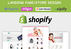 I will create Shopify landing page or store using PageFly, Shogun, Gem-Pages or Zipify