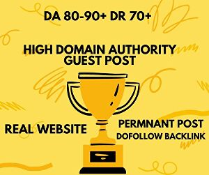 I will publish Guest Post from High DA 80-90+ website 100% permanent and do-follow backlink